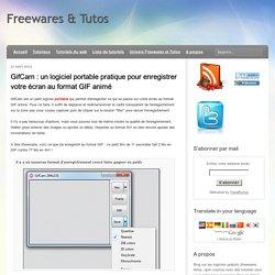 GifCam : un logiciel portable pratique pour enregistrer votre écran au format GIF animé