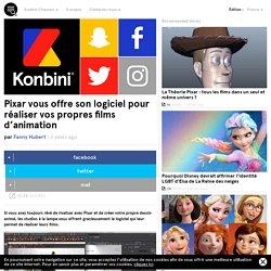 Pixar vous offre son logiciel pour réaliser vos propres films d'animation