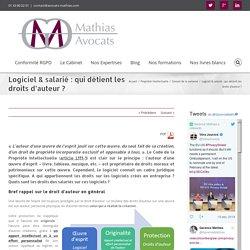 Logiciel & salarié : qui détient les droits d'auteur ? - Mathias Avocats