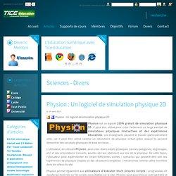 Premier portail de l'éducation numérique - Tice, TNI, supports de cours, B2i, Quizz C2i, tablettes tactiles, Ipad, Android, Smartphones - Physion : Un logiciel de simulation physique 2D