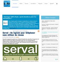 Serval : Un logiciel pour téléphoner sans utiliser de réseau