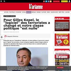 """Pour Gilles Kepel, le """"logiciel"""" des terroristes a changé et notre classe politique """"est nulle"""""""