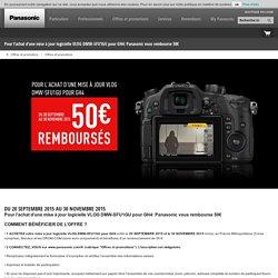 Pour l'achat d'une mise à jour logicielle VLOG DMW-SFU1GU pour GH4: Panasonic vous rembourse 50€ - Panasonic France
