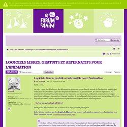 Logiciels libres, gratuits et alternatifs pour l'animation