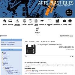 Les logiciels pour faire de l'animation - [Académie de Lyon, Arts plastiques]