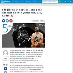 5 logiciels et applications pour changer sa voix (Windows, iOS, Android)