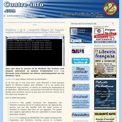 Windows 7 et 8 : comment bloquer les logiciels espions installés automatiquement par Microsoft