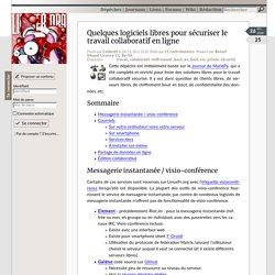 Quelques logiciels libres pour sécuriser le travail collaboratif en ligne