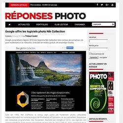 Google offre les logiciels photo Nik Collection