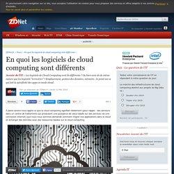 En quoi les logiciels de cloud computing sont différents - ZDNet