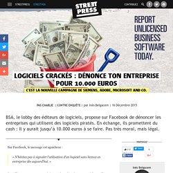 Logiciels crackés : dénonce ton entreprise pour 10.000 euros
