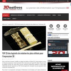 TOP 25 des logiciels de création les plus utilisés pour l'impression 3D