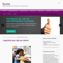 le blog des dys, le site – Logiciels pour dys au clavier