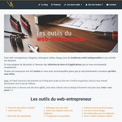 Tous les logiciels et outils du web-entrepreneur efficace