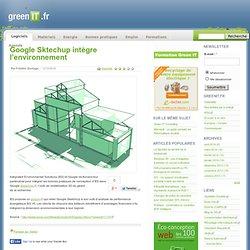 Google Sktechup intègre l'environnement