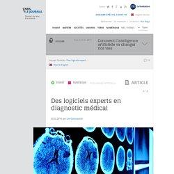Des logiciels experts en diagnostic médical