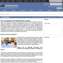 SVT : Les logiciels de JP Gallerand pour la classe