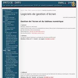 Logiciels de gestion d'écran - PRTICE