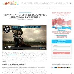 Le stop motion: 6 logiciels gratuits pour démarrer dans l'animation
