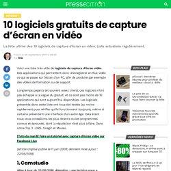 10 logiciels gratuits de capture d'écran vidéo