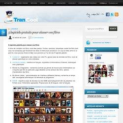 5 logiciels gratuits pour classer vos films TranCool