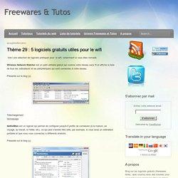 Thème 29 : 5 logiciels gratuits utiles pour le wifi