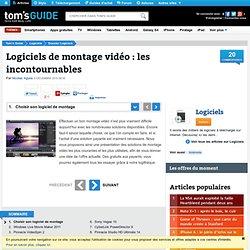 Logiciels de montage vidéo : les incontournables : Choisir son logiciel de montage