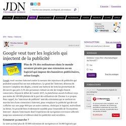 Google veut tuer les logiciels qui injectent de la publicité - JDN