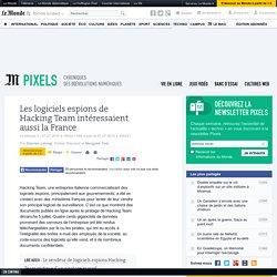 Les logiciels espions de Hacking Team intéressaient aussi la France