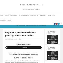 Logiciels mathématiques pour lycéens au clavier - Dysmoi