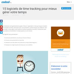 15 logiciels de time tracking pour mieux gérer votre temps