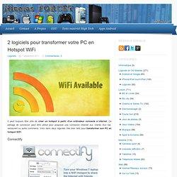 2 logiciels pour transformer votre PC en Hotspot WiFi