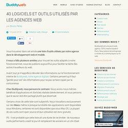 40 Logiciels et Outils utilisés par les Agences Web