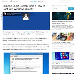 Skip the Login Screen! Here's How to Boot Into Windows Directly