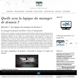 Management Post Moderne La logique du manager de demain: adaptée à l'âme de sa tribu pour créer de la performance durable