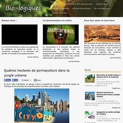 Quatres hectares de permaculture dans la jungle urbaine