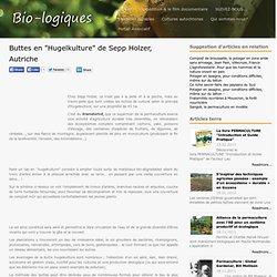 """Buttes en """"Hugelkulture"""" de Sepp Holzer, Autriche"""