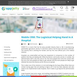 Mobile CRM: The Logistical Helping Hand In A Hospital