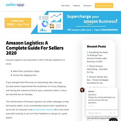 Amazon Logistics: Benefits, Service Tracking & Reviews - Seller Guide 2019