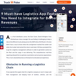 Logistics App Features that Help Boost Your Business - Truck Pulse