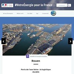 Ports de l'axe Seine : la logistique durable - Participez à la transition énergétique pour la croissance verte ( Achère/Gennevilliers) - 2015