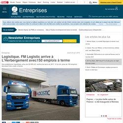 Logistique. FM Logistic arrive à L'Herbergement avec150 emplois à terme