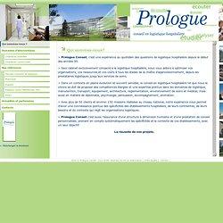 Prologue Conseil : Qui sommes-nous? La logistique hospitalière