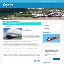 Grand Port Maritime de Guyane Grand Port Maritime de Guyane