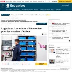 Logistique. Les robots d'Idéa roulent pour les ouvriers d'Airbus
