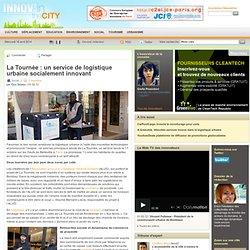 La Tournée: un service de logistique urbaine socialement innovant