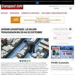 Avenir Logistique : le salon toulousain du 20 au 22 octobre - Transport Info