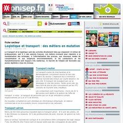 Logistique et transport : des métiers en mutation