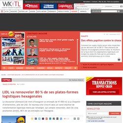 Logistiques Magazine > LIDL va renouveler 80% de ses plates-formes logistiques hexagonales