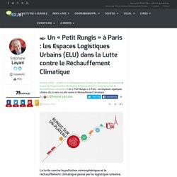 Les Espaces Logistiques Urbains (ELU) dans la lutte contre le réchauffement climatique